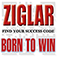 Born to Win (by Zig Ziglar and Tom Ziglar)